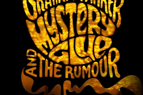 "Graham Parker & The Rumour Bound by ""Mystery Glue"""