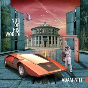 Adam Nitti: Out of This World