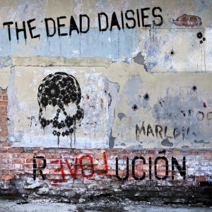 Dead Daisies: Revolución