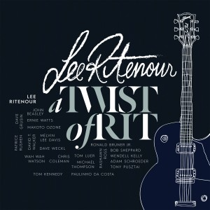 Lee Ritenour: A Twist of Rit