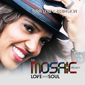 Terri Lyne Carrington: The Mosaic Project: Love and Soul