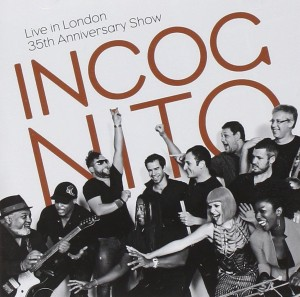 Incognito: Live in London — 35th Anniversary Show