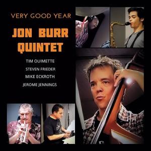 Jon Burr Quintet: Very Good Year