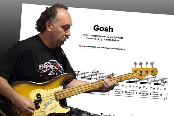 "Bass Transcription: Bobby Vega's ""Gosh"""