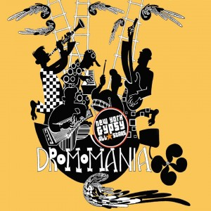 New York Gypsy All-Stars: Dromomania