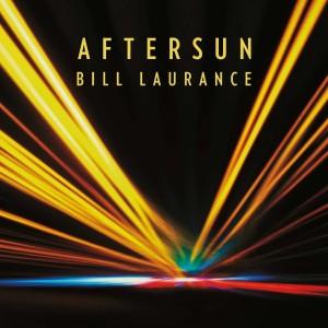 Bill Laurance: Aftersun
