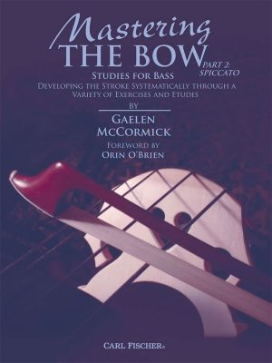 Gaelen McCormick: Mastering the Bow Part 2