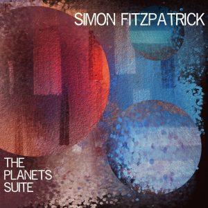 Simon Fitzpatrick: The Planets Suite