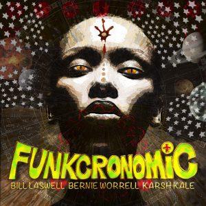 Bill Laswell: Funkcronomic