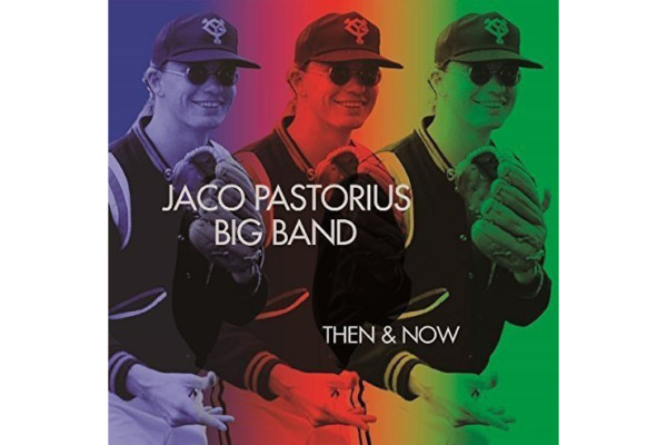 Jaco Pastorius Big Band Import CD Available