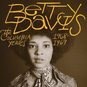 Betty Davis: The Columbia Years 1968-1969