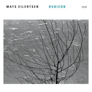 Mats Eilertsen: Rubicon