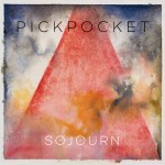 """Pickpocket's """"Sojourn"""" Was a Long Time Coming"""