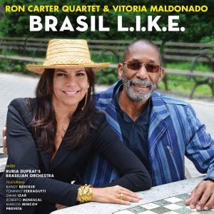 Ron Carter Quartet: Brasil L.I.K.E.