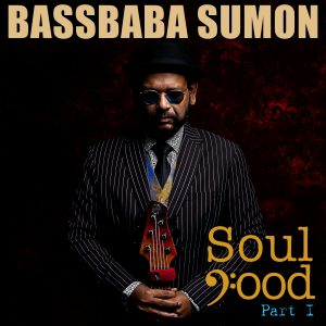 Bassbaba Sumon: Soul Food (Part 1)