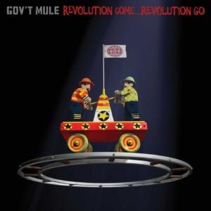 Gov't Mule: Revolution Come... Revolution Go