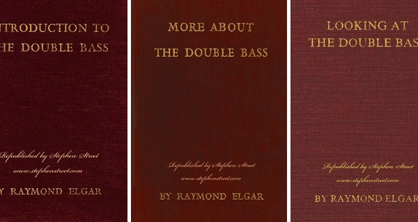 Raymond Elgar's Books On Double Bass Republished