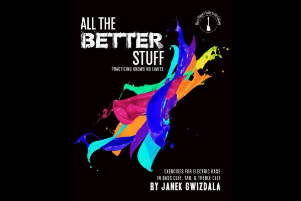 "Janek Gwizdala Publishes ""All The Better Stuff"" Instructional Book"