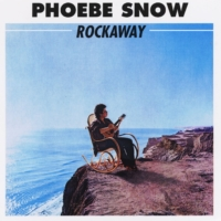 Phoebe Snow: Rockaway