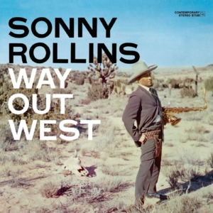 Sonny Rollins Trio: Way Out West