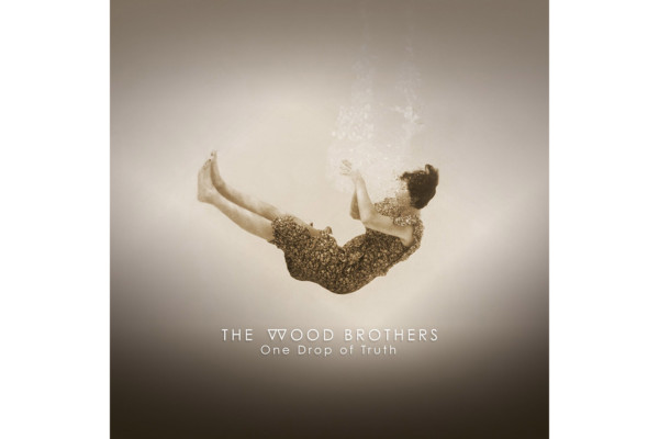 "The Wood Brothers Release ""One Drop of Truth"""
