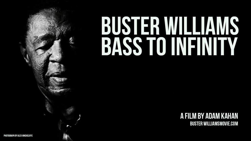 Buster Williams Bass to Infinity Poster