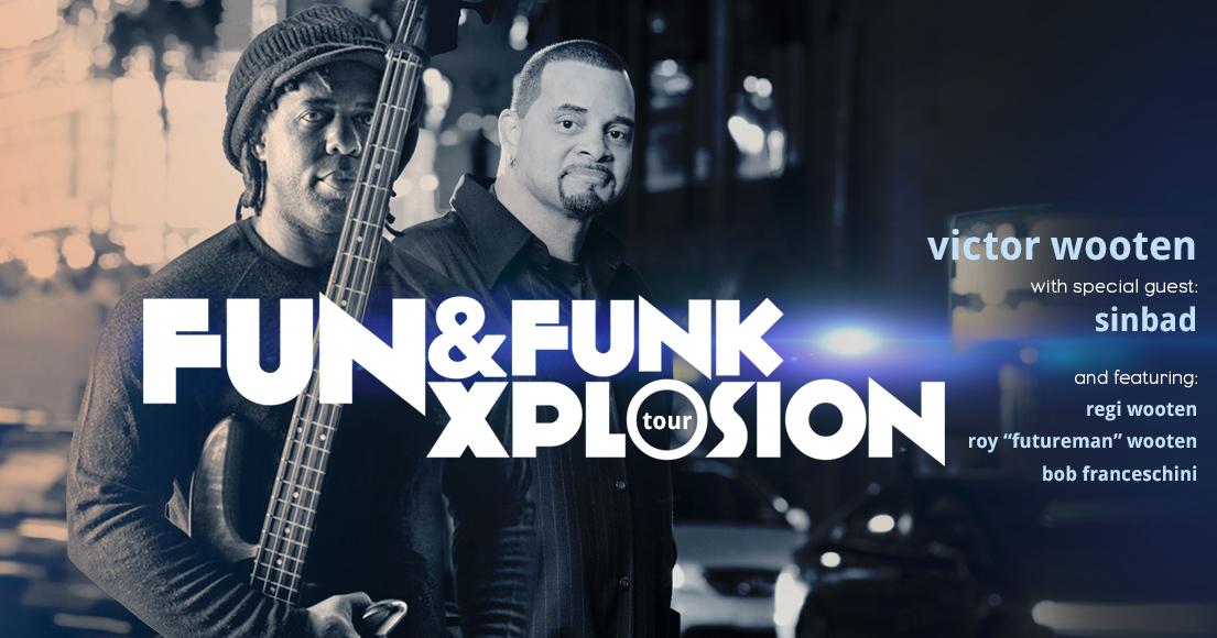 Victor Wooten Fun & Funk Xplosion Tour