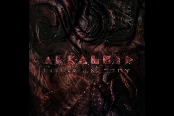 "Alkaloid Returns with ""Liquid Anatomy"""