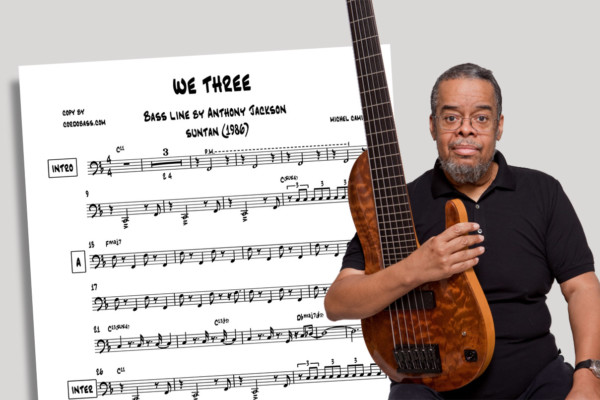 "Bass Transcription: Anthony Jackson's Bass Line on Michel Camilo's ""We Three"""