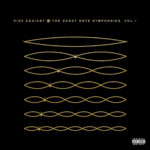 """Rise Against Releases """"The Ghost Note Symphonies, Vol. 1"""""""