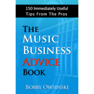 "Bobby Owsinski Publishes ""The Music Business Advice Book"""
