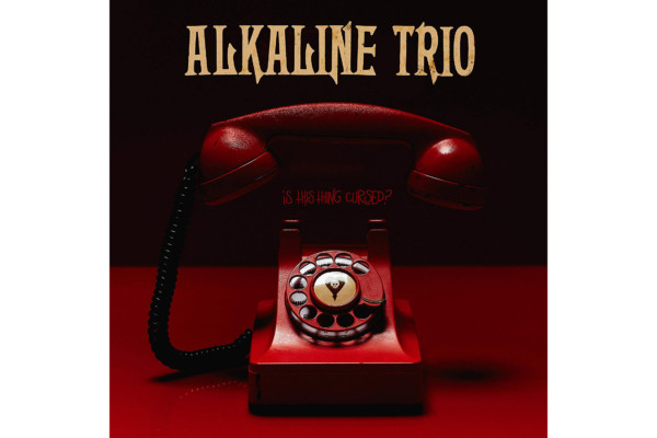 """Alkaline Trio Releases """"Is This Thing Cursed?"""""""