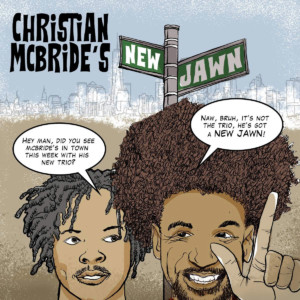 "Christian McBride Stretches Out on His ""New Jawn"""