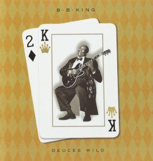 B.B. King: Deuces Wild