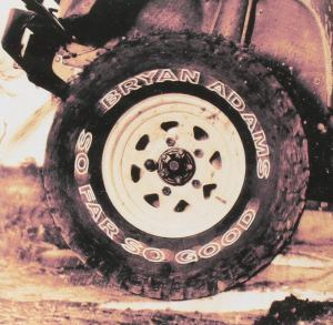 Bryan Adams: So Far So Good