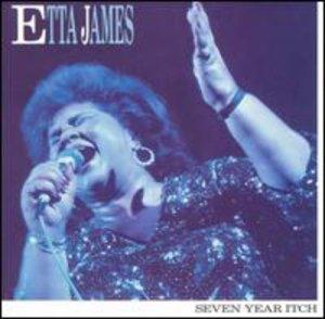 Etta James: Seven Year Itch