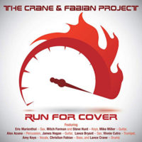"""The Crane & Fabian Project Returns with """"Run For Cover"""""""