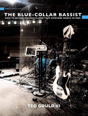 The Blue-Collar Bassist