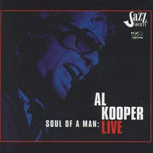 Al Kooper: Soul of a Man Live