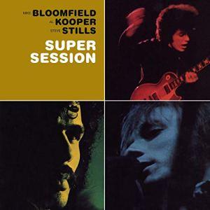 Bloomfield, Kooper, & Stills: Super Session