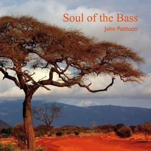 John Patitucci: Soul of the Bass