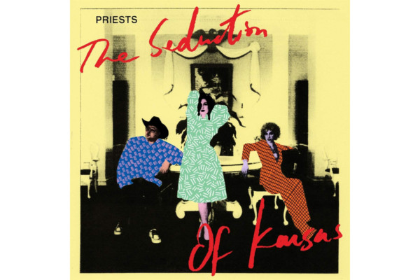 "Priests Releases ""The Seduction of Kansas"""