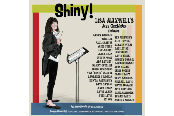 "Lisa Maxwell's ""Shiny!"" Features Will Lee, Mark Egan, and David Finck"
