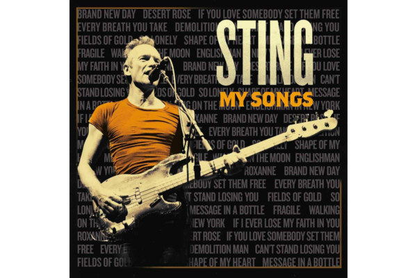 "Sting Reimagines His Hits on ""My Songs"""