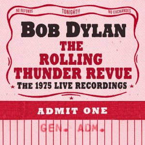 Bob Dylan The Rolling Thunder Revue