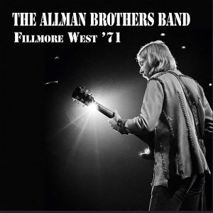 The Allman Brothers Band: Fillmore West '71