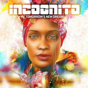 Incognito: Tomorrow's New Dream
