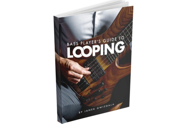 "Janek Gwizdala Publishes ""Bass Player's Guide to Looping"""