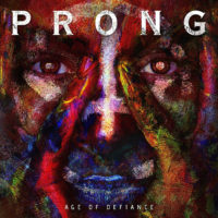 "Prong Releases ""Age of Defiance"""