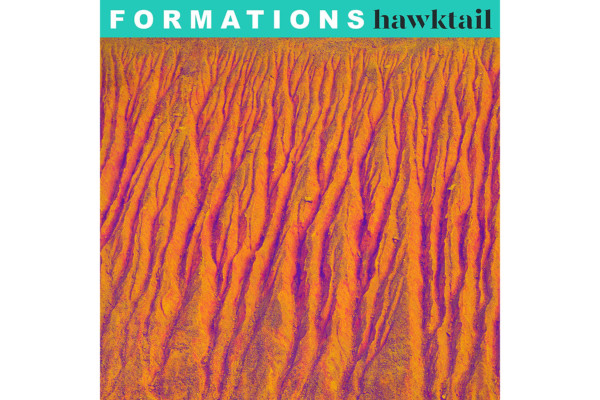 "Hawktail Returns with ""Formations"""